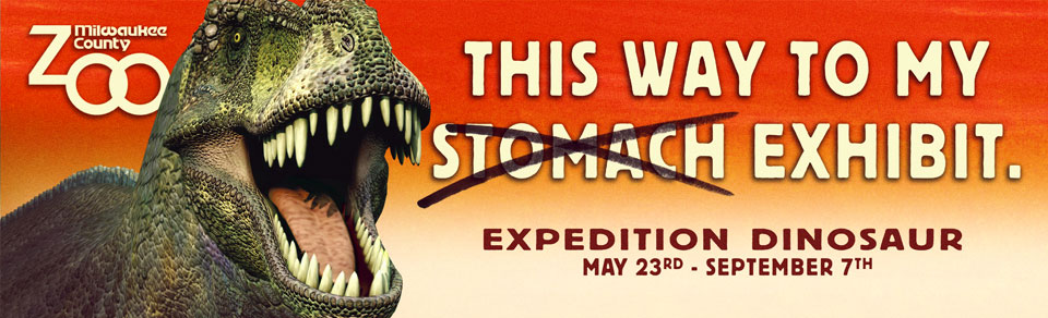 This way to my (stomach) exhibit. - Expedition Dinosaur, sponsored by Sendik's Food Markets - Click to return home